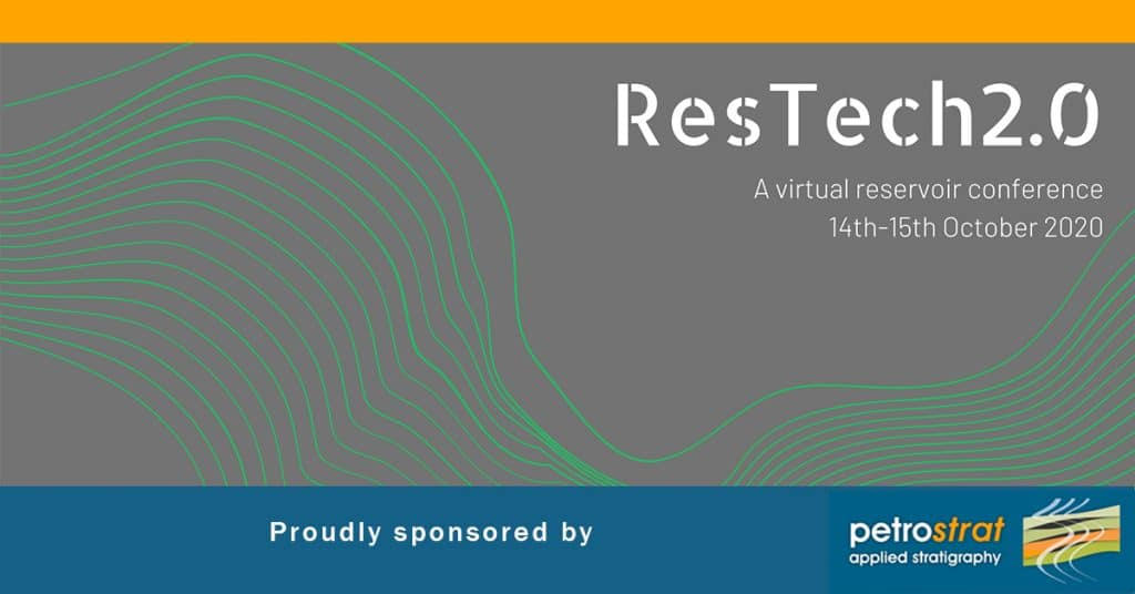 Retech 2 0 Reservoir Conference Sponsored by PetroStrat 2020 Oil and Gas Education Featured Image